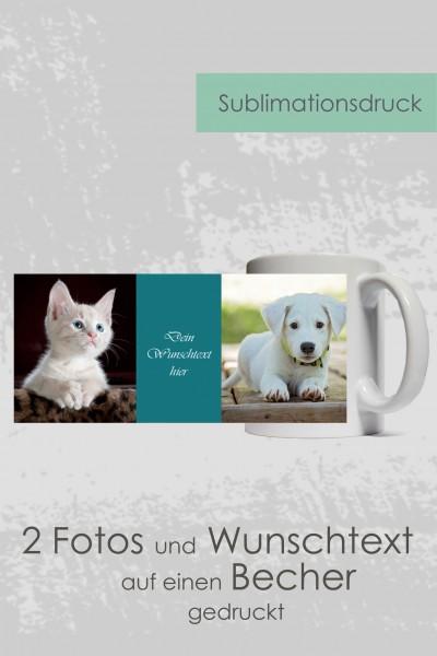 Individuelle Fototasse / Fotobecher mit 2 Fotos und Wunschtext